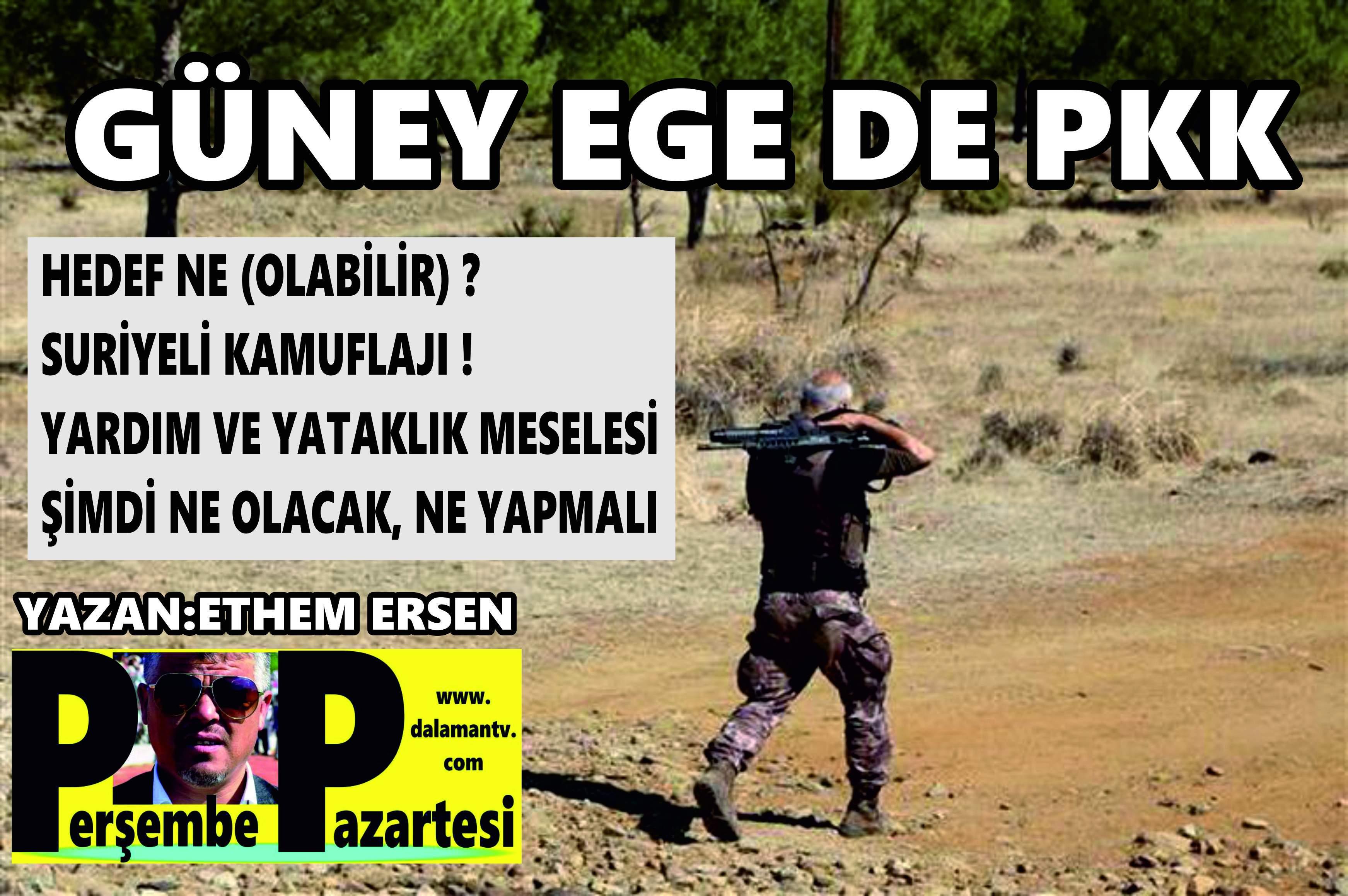 GÜNEY EGE DE PKK