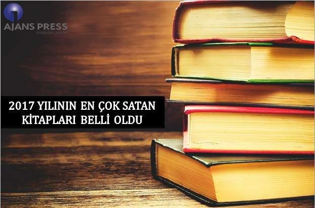 2017 YILININ EN ÇOK SATAN KİTAPLARI BELLİ OLDU