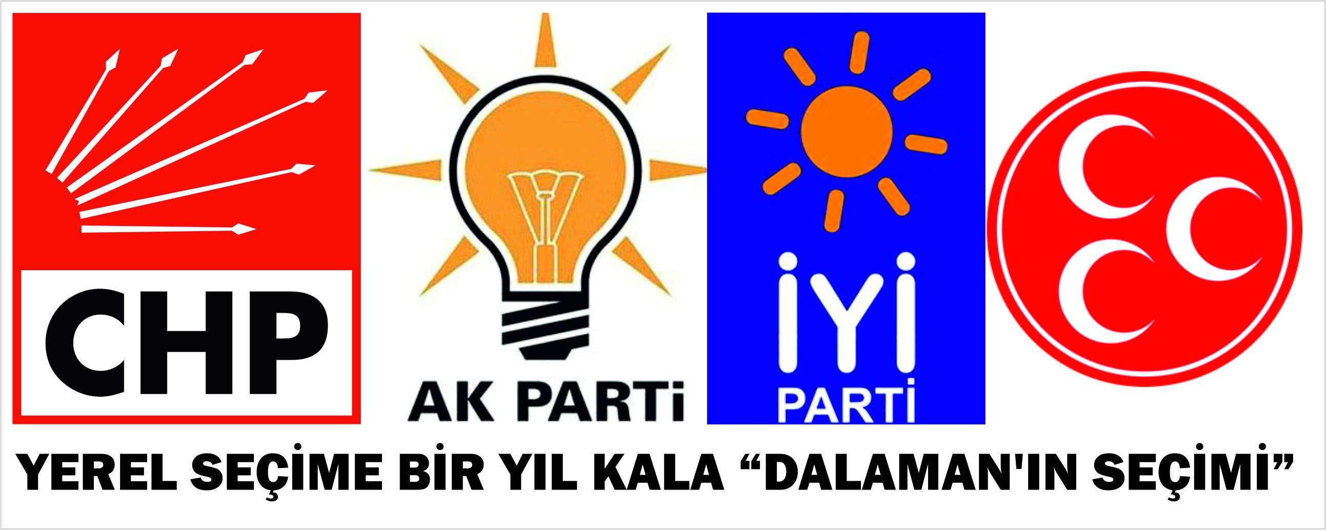 """YEREL SEÇİME BİR YIL KALA """"DALAMAN'IN SEÇİMİ"""""""