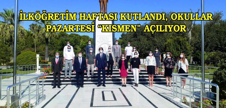 """İLKÖĞRETİM HAFTASI KUTLANDI, OKULLAR PAZARTESİ """"KISMEN"""" AÇILIYOR"""