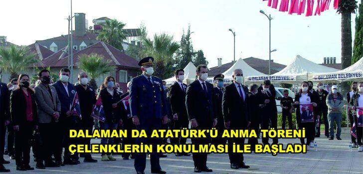 ATATÜRK'Ü ANMA TÖRENİ ÇELENKLERİN KONULMASI İLE BAŞLADI